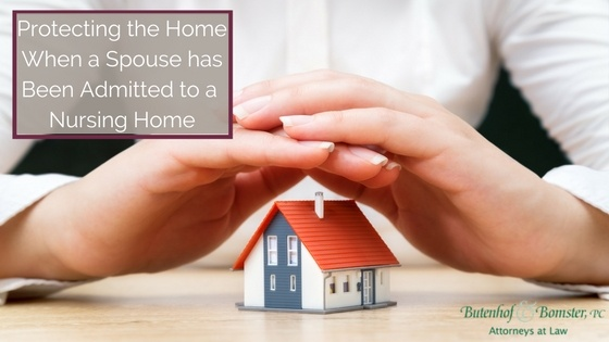Protect the Home when a Spouse is in the Nursing Home