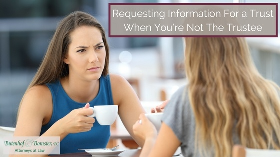 Requesting Information For a Trust When You're Not The Trustee
