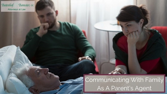 Communicating with Family as a Parent's Agent
