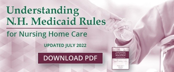 Understanding NH Medicaid Rules - Updated July 2018